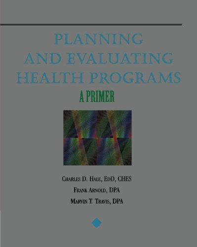 Planning and Evaluating Health Programs: A Primer