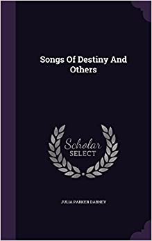 Book Songs Of Destiny And Others