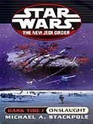 Onslaught: Star Wars (The New Jedi Order: Dark Tide, Book I) (Star Wars: The New Jedi Order 2)