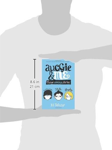 Auggie & Me: Three Wonder Stories: R. J. Palacio: 9781101934852 ...