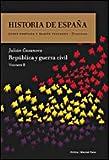 República y guerra civil: Historia de España Vol. 8