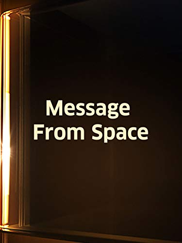(Message From Space)