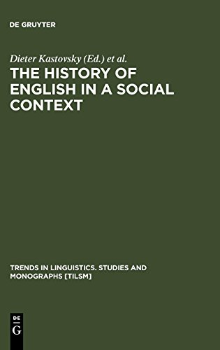 The History of English in a Social Context (Trends in Linguistics)