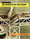 The San Francisco Bay Earthquake, 1989, Los Angeles Times Editors, 096190951X