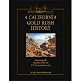 A California Gold Rush History, Q. David Bowers, 0943161878
