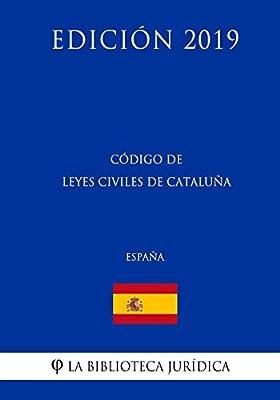 Código de Leyes Civiles de Cataluña España Edición 2019: Amazon.es ...