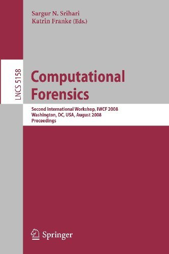 Computational Forensics: Second International Workshop, IWCF 2008, Washington, DC, USA, August 7-8, 2008, Proceedings (Lecture Notes in Computer ... Vision, Pattern Recognition, and Graphics) [Paperback] [2008] 2008 Ed. Sargur N. Srihari, Katrin Franke pdf