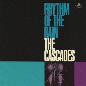 Rhythm of the Rain by CASCADES (2013-08-07)