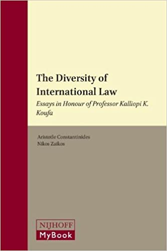 Buy The Diversity Of International Law Essays In Honour Of  Buy The Diversity Of International Law Essays In Honour Of Professor  Kalliopi K Koufa Book Online At Low Prices In India  The Diversity Of  International