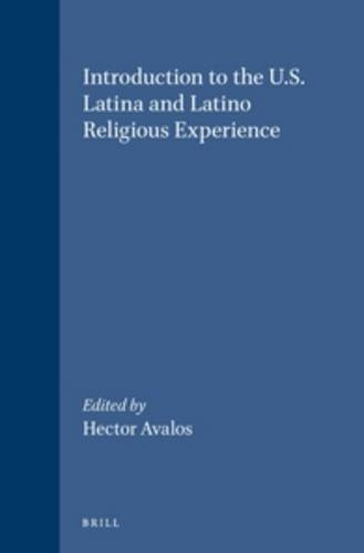 Introduction to the U.S. Latina and Latino Religious Experience