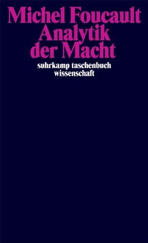 Analytik der Macht Taschenbuch – 1. August 2005 Daniel Defert François Ewald Michel Foucault Thomas Lemke