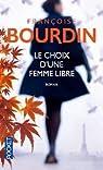 Choix d'une femme libre par Bourdin
