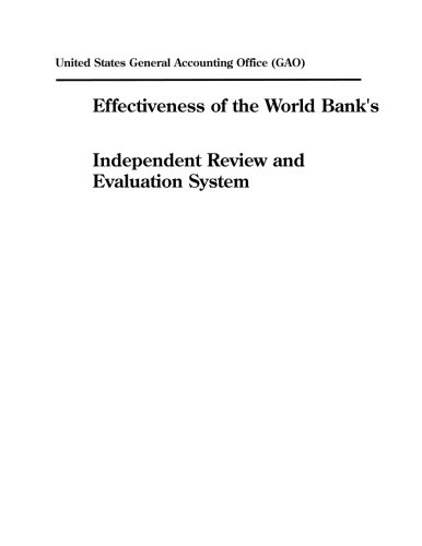 Effectiveness Of The World Banks Independent Review And Evaluation System