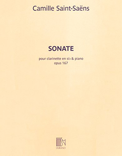 Camille Saint-Saens: Sonata For Clarinet In E Flat Op.167. Sheet Music for Clarinet, Piano Accompaniment
