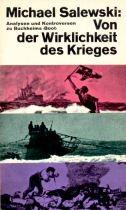 Von der Wirklichkeit des Krieges. Analysen und Kontroversen zu Buchheims Boot.