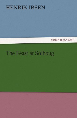 (The Feast at Solhoug (TREDITION CLASSICS))