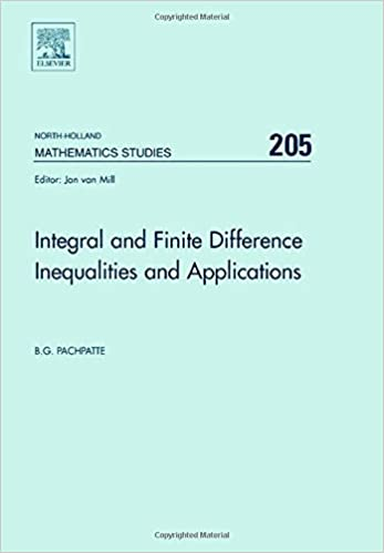 Integral and Finite Difference Inequalities and Applications (North-Holland Mathematics Studies)