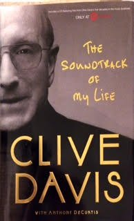 The Soundtrack Of My Life by Clive Davis with Anthony DeCurtis
