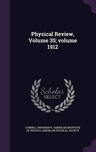 Physical Review, Volume 35;volume 1912 ebook