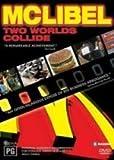 McLibel: Two Worlds Collide ( McLibel: 2 Worlds Collide ) [ NON-USA FORMAT, PAL, Reg.0 Import - Australia ] by Helen Steel