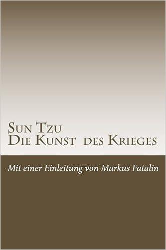 Sun Tzu Die Kunst Des Krieges Neue Deutsche übersetzung