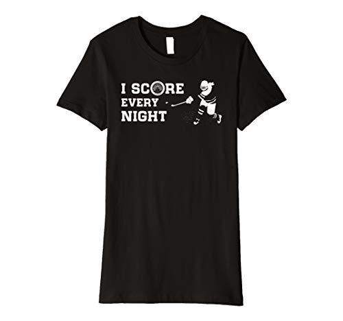 Womens Women's Ice Hockey - I Score Every Night - T-shirt