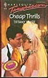 Cheap Thrills, Tiffany White, 0373254180