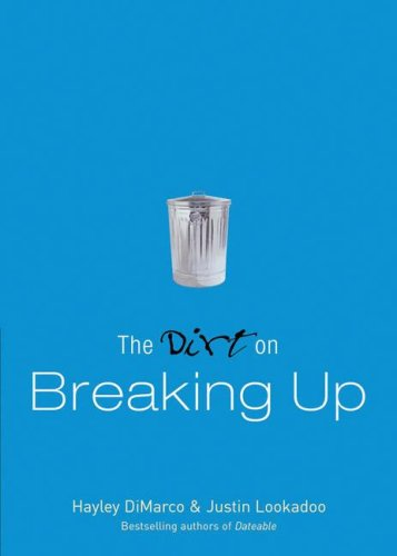 Download The Dirt on Breaking Up: A Dateable Book (Dirt, The) pdf