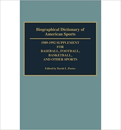 Bons livres à télécharger sur ipad By David L Porter ( Author ) [ Biographical Dictionary of American Sports: 1989-1992 Supplement for Baseball, Football, Basketball and Other Sports By Jun-1992 Hardcover B01DHEUQ8G PDF