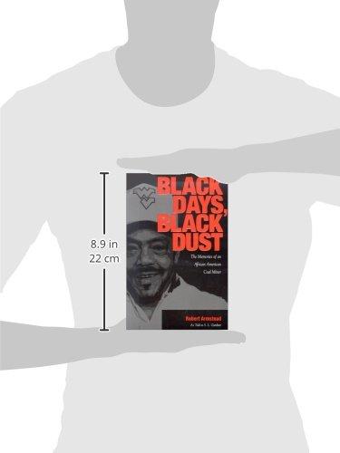 Black days black dust the memories of an african american coal black days black dust the memories of an african american coal miner robert armstead sl gardner 9781572331761 amazon books fandeluxe Gallery