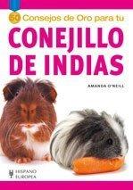 50 consejos de oro para tu conejillo de Indias/ Gold Medal Guide: Guinea Pig (Spanish Edition) by Amanda O'Neill (Gold 2007 Pig)