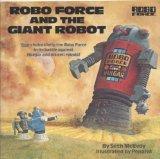 ROBO FORCE&GIANT ROBOT