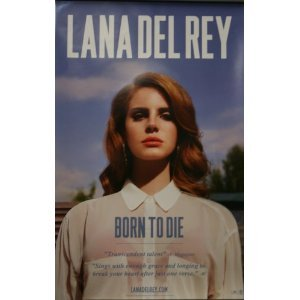 Lana Del Rey Born To Die Cd Cover Picture Poster Print