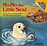 img - for NO-NO THE LITTLE SEAL (Random House Pictureback) book / textbook / text book