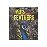 Fur and Feathers, Elizabeth Miles, 1403400164