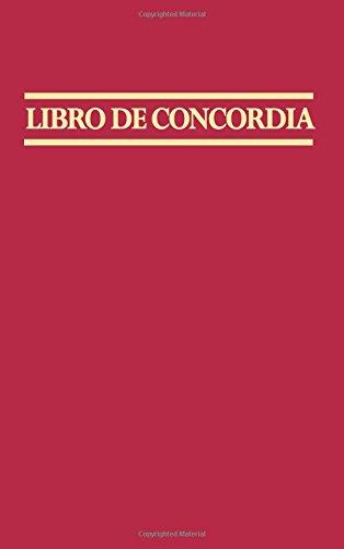 Libro de Concordia (The Book of Concord) by Concordia Publishing