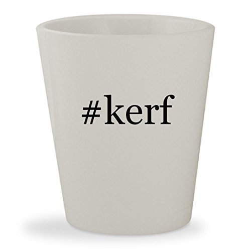 Review #kerf – White Hashtag
