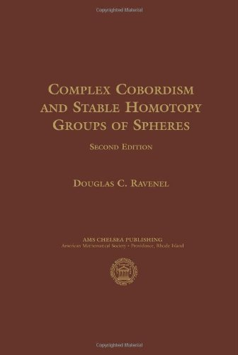 Complex Cobordism and Stable Homotopy Groups of Spheres (AMS Chelsea Publishing) pdf