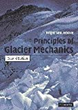 img - for By Roger LeB. Hooke - Principles of Glacier Mechanics: 2nd (second) Edition book / textbook / text book