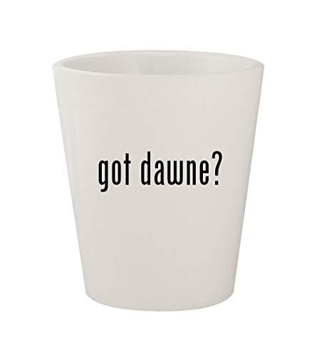 got dawne? - Ceramic White 1.5oz Shot Glass