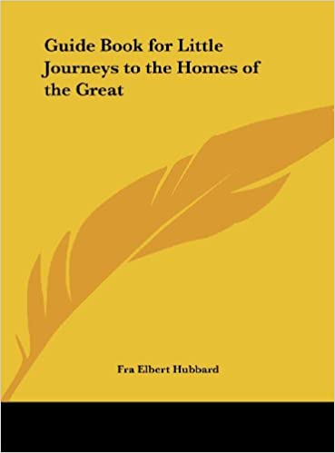 Book Guide Book for Little Journeys to the Homes of the Great