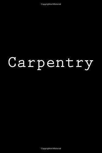 Carpentry: Notebook