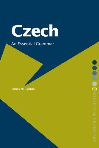 Download Czech: An Essential Grammar (Routledge Essential Grammars) Pdf