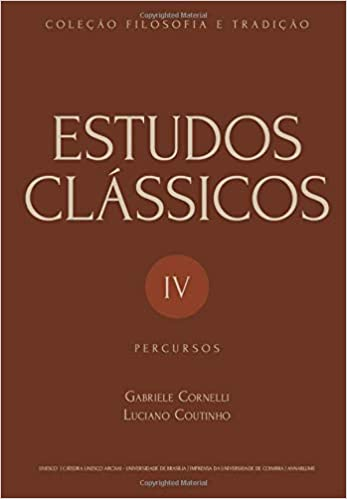 Estudos Clássicos IV: Percursos