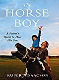 The Horse Boy, Rupert Isaacson, 1410415899