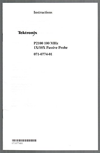Tektronix P2100 100 MHz 1X/10-X Passive Probe 071-0774-01 Instruction Manual Tektronix Passive Probe