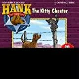 The Kitty Cheater (Hank the Cowdog (Audio))
