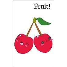 Fruit! 果物! Kudamono!: A Bilingual English-Japanese Picture Dictionary バイリンガル英和辞典