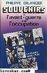 La France sans étoile Souvenirs de l'avant-guerre et du temps de l'occupation par Erlanger