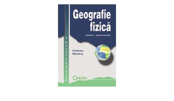 geografie fizica manual pentru clasa a ix a romanian edition rh amazon com Geografie Fizica Generala Geografie Fizica Generala